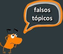 falsos topicos
